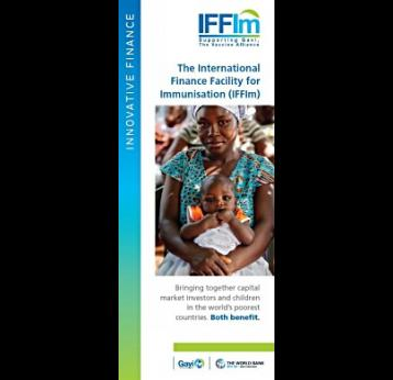 The International Finance Facility for Immunisation (IFFIm): Brochure
