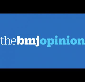The BMJ Opinion